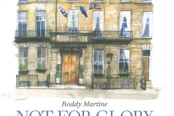 'Not for Glory Nor Riches' by Roddy Martine